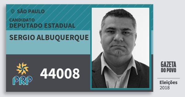 Santinho Sergio Albuquerque 44008 (PRP) Deputado Estadual | São Paulo | Eleições 2018
