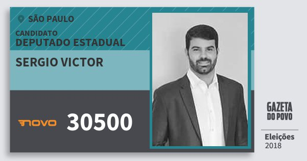 Santinho Sergio Victor 30500 (NOVO) Deputado Estadual | São Paulo | Eleições 2018