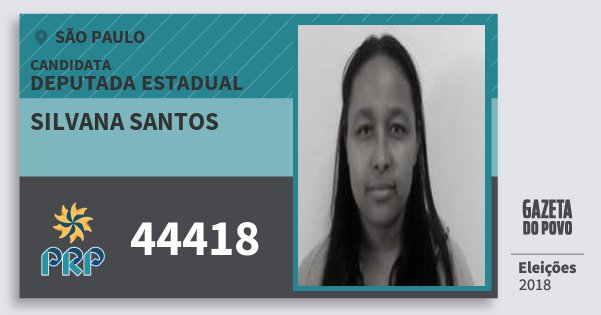 Santinho Silvana Santos 44418 (PRP) Deputada Estadual | São Paulo | Eleições 2018