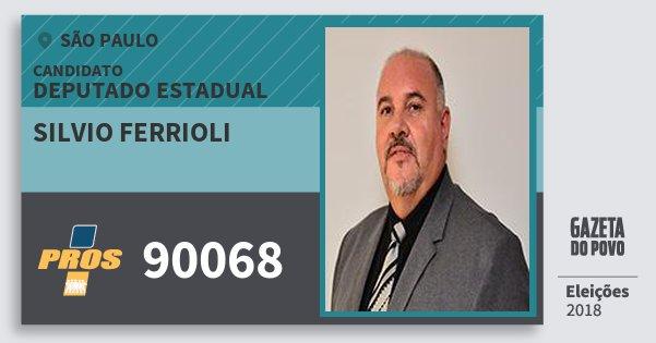 Santinho Silvio Ferrioli 90068 (PROS) Deputado Estadual | São Paulo | Eleições 2018