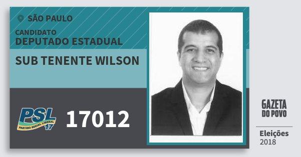 Santinho Sub Tenente Wilson 17012 (PSL) Deputado Estadual | São Paulo | Eleições 2018