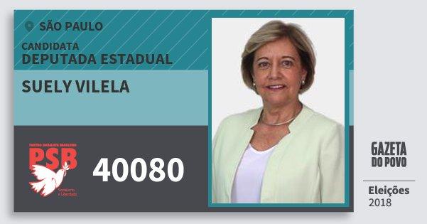 Santinho Suely Vilela 40080 (PSB) Deputada Estadual | São Paulo | Eleições 2018