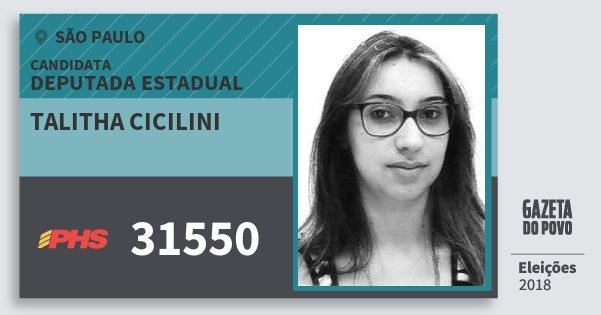Santinho Talitha Cicilini 31550 (PHS) Deputada Estadual | São Paulo | Eleições 2018