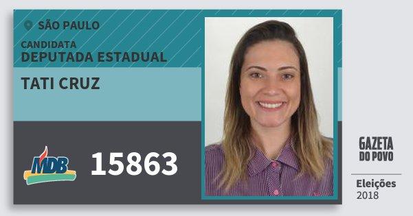 Santinho Tati Cruz 15863 (MDB) Deputada Estadual   São Paulo   Eleições 2018