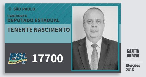 Santinho Tenente Nascimento 17700 (PSL) Deputado Estadual | São Paulo | Eleições 2018