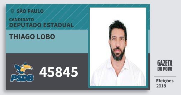 Santinho Thiago Lobo 45845 (PSDB) Deputado Estadual | São Paulo | Eleições 2018