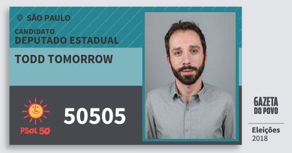 Santinho Todd Tomorrow 50505 (PSOL) Deputado Estadual | São Paulo | Eleições 2018