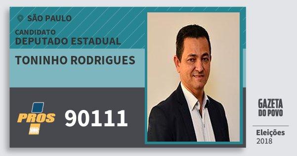 Santinho Toninho Rodrigues 90111 (PROS) Deputado Estadual | São Paulo | Eleições 2018