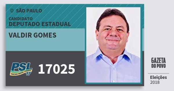 Santinho Valdir Gomes 17025 (PSL) Deputado Estadual   São Paulo   Eleições 2018