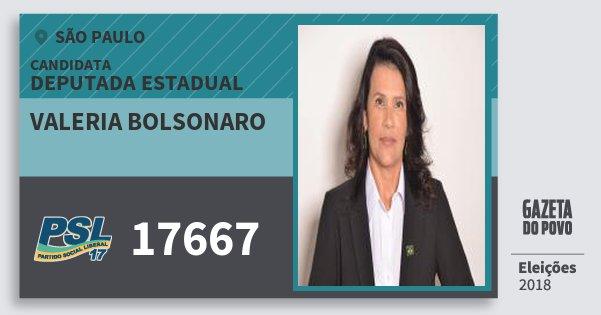 Santinho Valeria Bolsonaro 17667 (PSL) Deputada Estadual   São Paulo   Eleições 2018