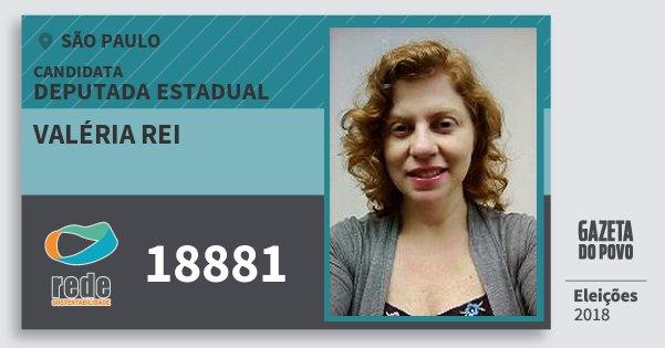 Santinho Valéria Rei 18881 (REDE) Deputada Estadual   São Paulo   Eleições 2018