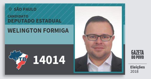Santinho Welington Formiga 14014 (PTB) Deputado Estadual | São Paulo | Eleições 2018