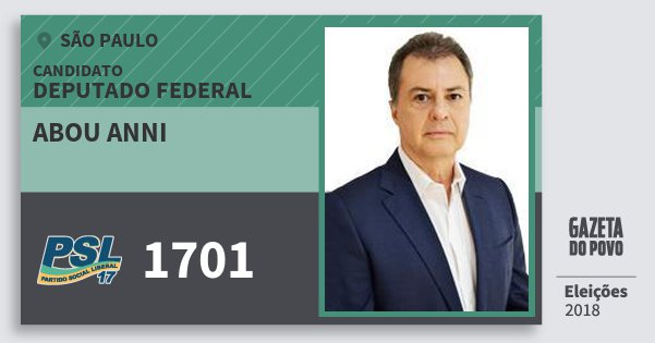 Santinho Abou Anni 1701 (PSL) Deputado Federal | São Paulo | Eleições 2018
