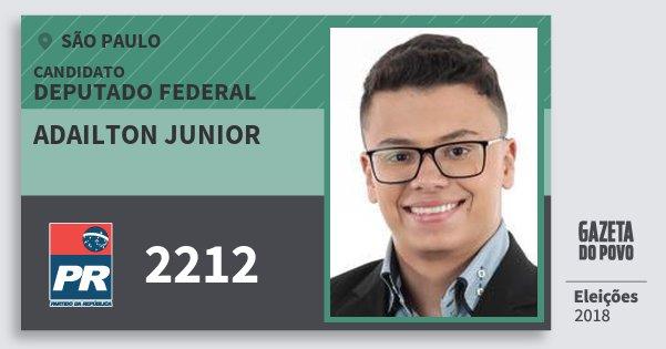 Santinho Adailton Junior 2212 (PR) Deputado Federal | São Paulo | Eleições 2018