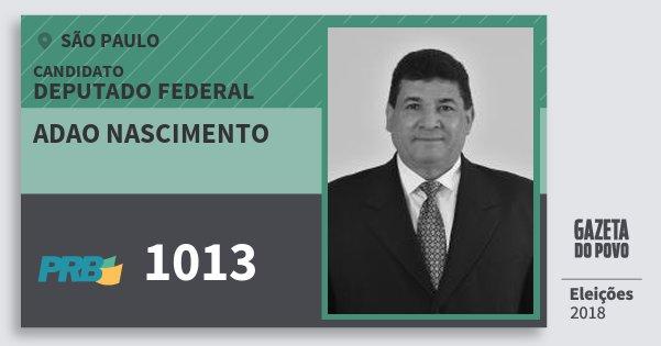 Santinho Adao Nascimento 1013 (PRB) Deputado Federal | São Paulo | Eleições 2018