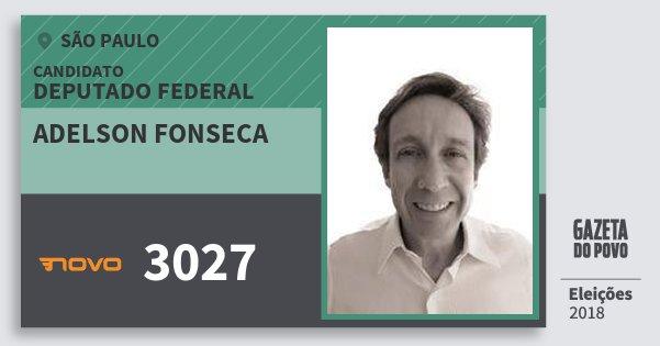 Santinho Adelson Fonseca 3027 (NOVO) Deputado Federal   São Paulo   Eleições 2018