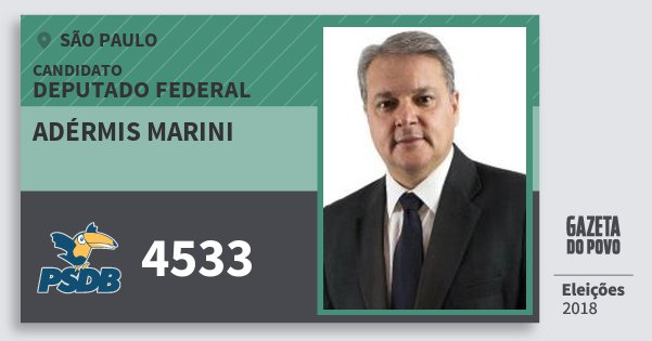 Santinho Adérmis Marini 4533 (PSDB) Deputado Federal | São Paulo | Eleições 2018