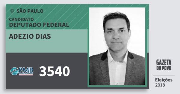 Santinho Adezio Dias 3540 (PMB) Deputado Federal | São Paulo | Eleições 2018