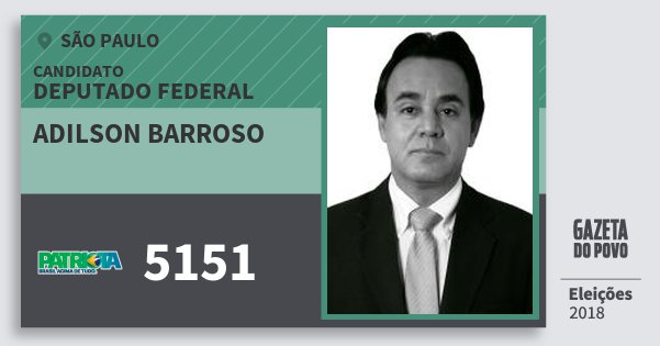 Santinho Adilson Barroso 5151 (PATRI) Deputado Federal | São Paulo | Eleições 2018
