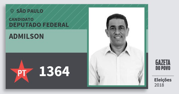 Santinho Admilson 1364 (PT) Deputado Federal | São Paulo | Eleições 2018
