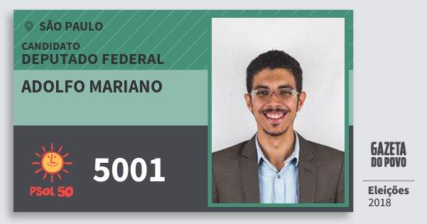 Santinho Adolfo Mariano 5001 (PSOL) Deputado Federal | São Paulo | Eleições 2018