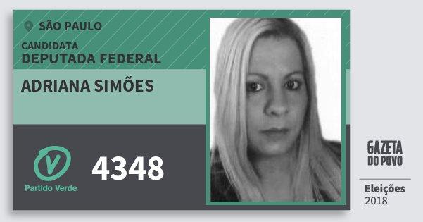 Santinho Adriana Simões 4348 (PV) Deputada Federal | São Paulo | Eleições 2018