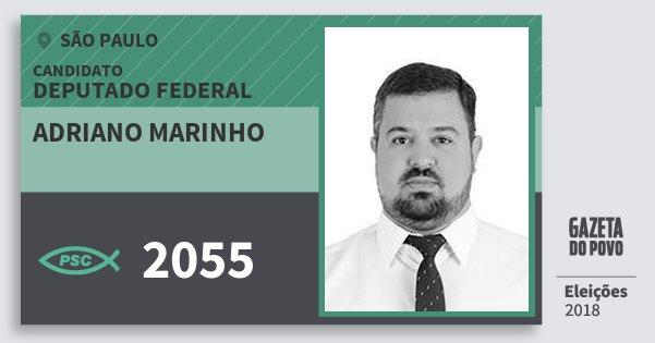 Santinho Adriano Marinho 2055 (PSC) Deputado Federal | São Paulo | Eleições 2018