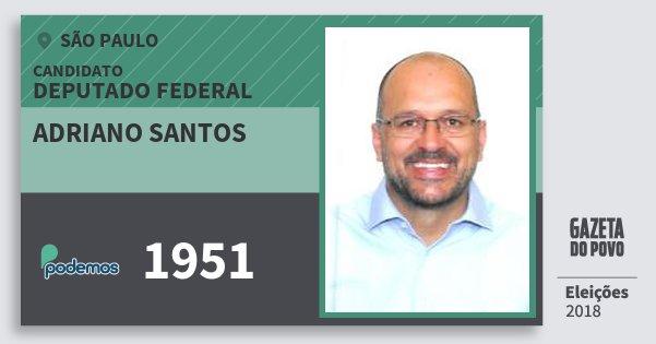 Santinho Adriano Santos 1951 (PODE) Deputado Federal | São Paulo | Eleições 2018