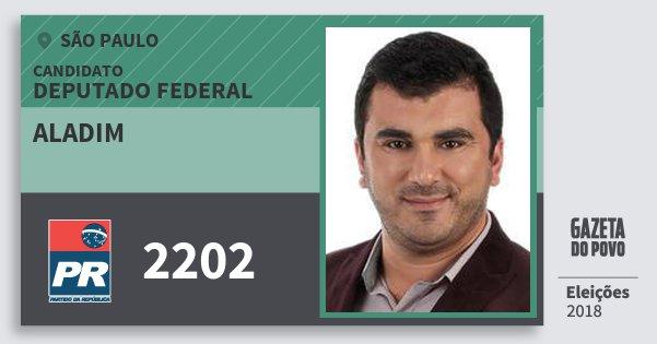Santinho Aladim 2202 (PR) Deputado Federal | São Paulo | Eleições 2018