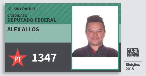 Santinho Alex Allos 1347 (PT) Deputado Federal | São Paulo | Eleições 2018
