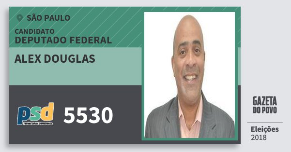 Santinho Alex Douglas 5530 (PSD) Deputado Federal | São Paulo | Eleições 2018