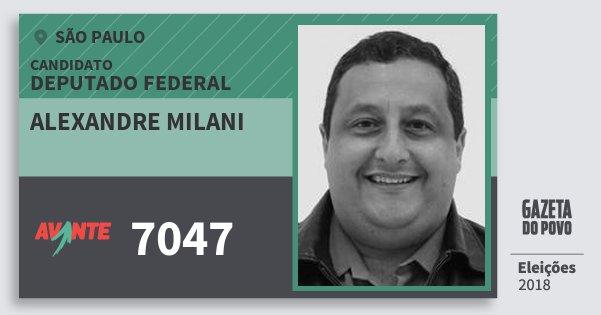 Santinho Alexandre Milani 7047 (AVANTE) Deputado Federal | São Paulo | Eleições 2018