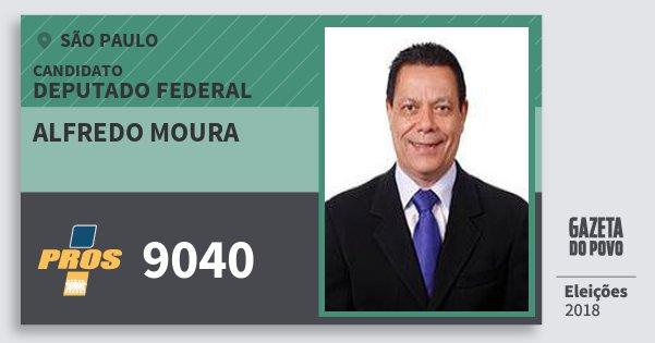 Santinho Alfredo Moura 9040 (PROS) Deputado Federal | São Paulo | Eleições 2018
