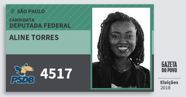 Santinho Aline Torres 4517 (PSDB) Deputada Federal | São Paulo | Eleições 2018