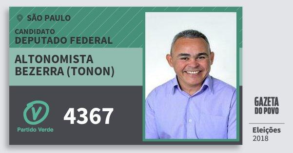 Santinho Altonomista Bezerra (Tonon) 4367 (PV) Deputado Federal | São Paulo | Eleições 2018