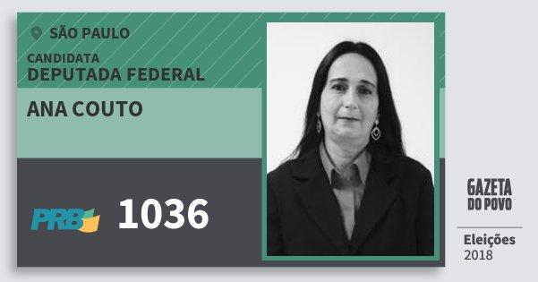 Santinho Ana Couto 1036 (PRB) Deputada Federal | São Paulo | Eleições 2018