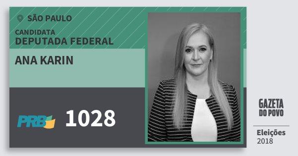 Santinho Ana Karin 1028 (PRB) Deputada Federal | São Paulo | Eleições 2018
