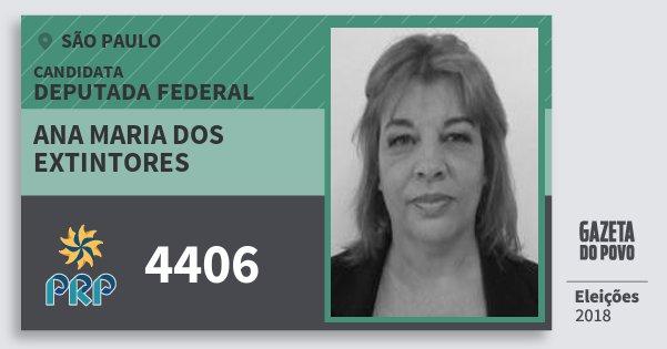 Santinho Ana Maria dos Extintores 4406 (PRP) Deputada Federal | São Paulo | Eleições 2018