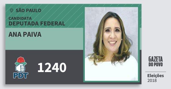 Santinho Ana Paiva 1240 (PDT) Deputada Federal | São Paulo | Eleições 2018