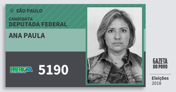 Santinho Ana Paula 5190 (PATRI) Deputada Federal | São Paulo | Eleições 2018