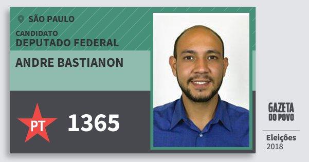 Santinho Andre Bastianon 1365 (PT) Deputado Federal | São Paulo | Eleições 2018