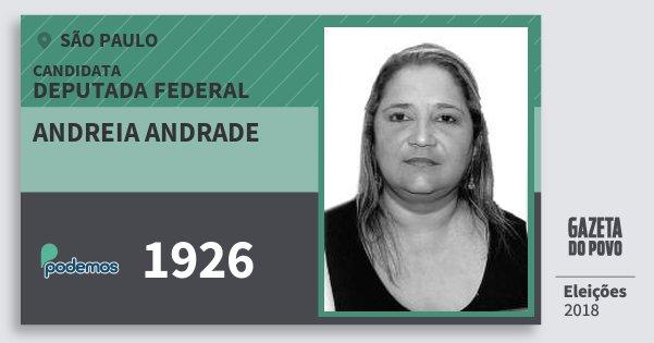 Santinho Andreia Andrade 1926 (PODE) Deputada Federal | São Paulo | Eleições 2018