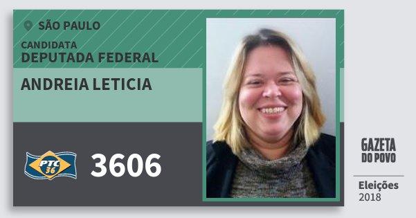 Santinho Andreia Leticia 3606 (PTC) Deputada Federal | São Paulo | Eleições 2018