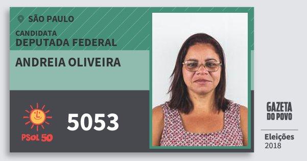 Santinho Andreia Oliveira 5053 (PSOL) Deputada Federal   São Paulo   Eleições 2018