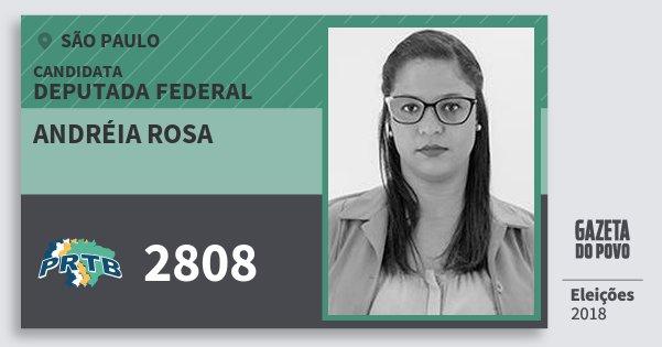 Santinho Andréia Rosa 2808 (PRTB) Deputada Federal | São Paulo | Eleições 2018
