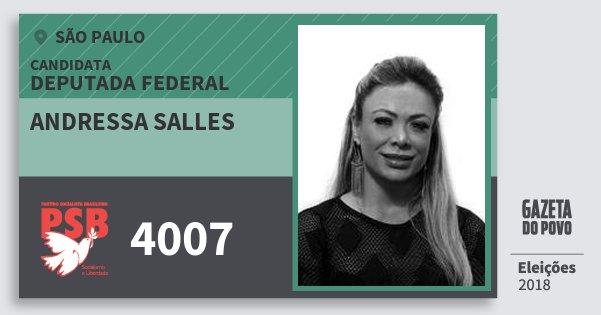 Santinho Andressa Salles 4007 (PSB) Deputada Federal | São Paulo | Eleições 2018