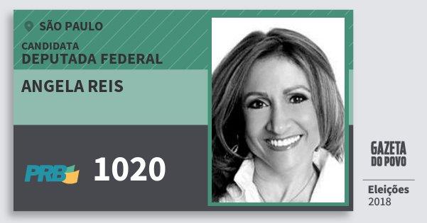 Santinho Angela Reis 1020 (PRB) Deputada Federal | São Paulo | Eleições 2018