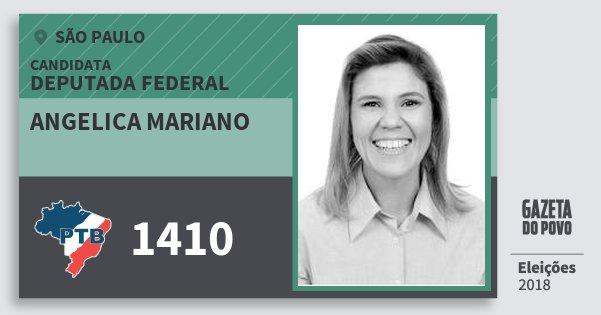Santinho Angelica Mariano 1410 (PTB) Deputada Federal | São Paulo | Eleições 2018