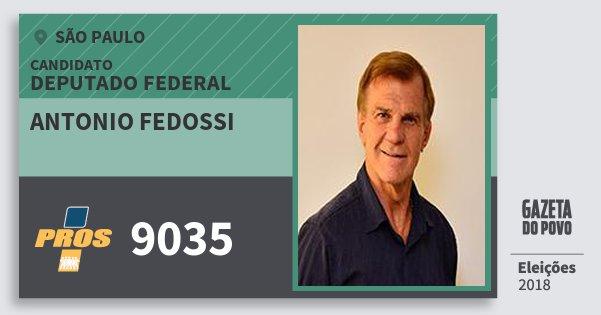 Santinho Antonio Fedossi 9035 (PROS) Deputado Federal | São Paulo | Eleições 2018