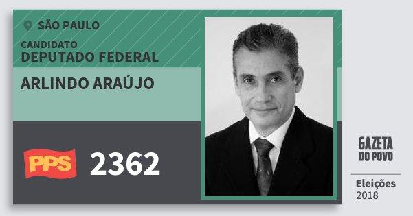 Santinho Arlindo Araújo 2362 (PPS) Deputado Federal | São Paulo | Eleições 2018